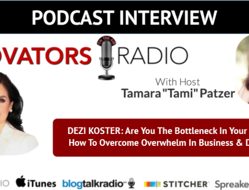 Are You The Bottleneck In Your Success? How To Overcome Overwhelm In Business & Daily Life -Podcast